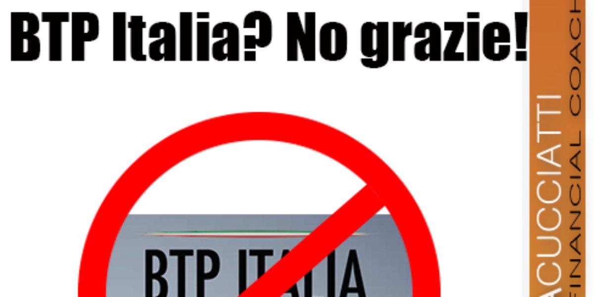 BTP Italia? No grazie!